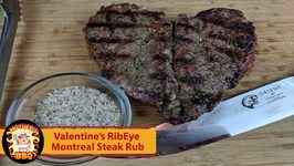 Valentines Rib Eye Steak With Homemade Montreal Steak Rub