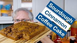 How To Make Sourdough Cinnamon Coffee Cake