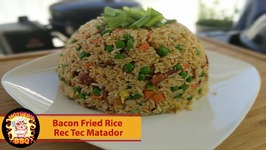 Rec Tec Grills Matador - Bacon Fried Rice