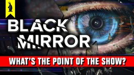 Black Mirror- What's The Point -SPOILERS  Wisecrack Quick Take