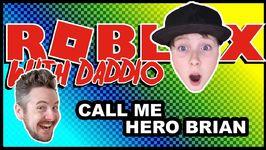Call Me Hero Brian