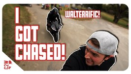 Walterrific CHASED me on a motorcycle