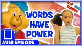 The Power of Words- Hip Hop Harry NEW Mini Episode- 45