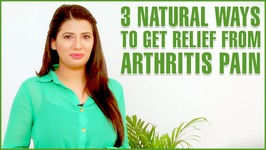 Arthritis Treatments  3 Best Home Remedies For Arthritis And Joint Pains