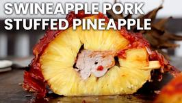 Swineapple - Pork stuffed Pineapple