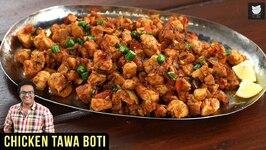 Chicken Tawa Boti Recipe - How To Make Chicken Tawa Boti - Easy Chicken Recipe By Varun Inamdar
