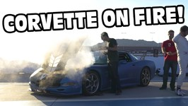 Why My Corvette Caught Fire - 2017 Project Car Challenge