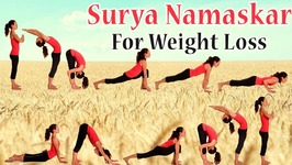 Surya Namaskar - 12 Yoga Poses For Flat Stomach And Thighs - 45 Rounds of Surya Namaskar For Weight Loss