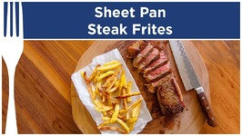 Sheet Pan Steak Frites