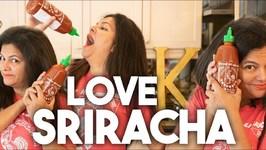 I love Sriracha - Recipe Roundup - Kravings