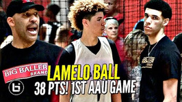 Lamelo Ball Gets Saucy In 1st Aau Game W/ Lavar Coaching And Lonzo Watching Melo Leads Team Win
