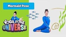 Mermaid Pose - Yoga Pose Universe