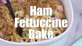 Ham Fettuccine Bake