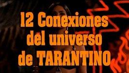 12 CONEXIONES DEL UNIVERSO DE TARANTINO el mundo de Quentin Tarantino
