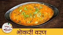 Bhokri Varan  Marathwada Style Varan  Bhokari Dal Recipe  Mansi