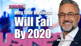 Why Your Business Will Fail By 2020 BCL201