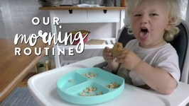 My New Morning Routine - Fit Mom w/ Toddler Edition