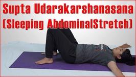Ashtanga Yoga - Supta Udarakarshanasana - Sleeping Abdominal Stretch