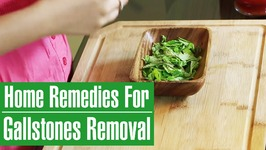 3 Home Remedies For Gallstones Treatment - Without Surgery
