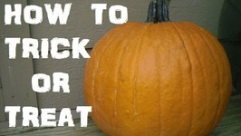 How To Trick Or Treat