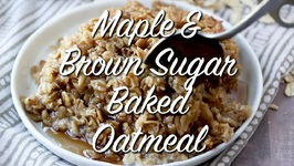 Maple And Brown Sugar Baked Oatmeal