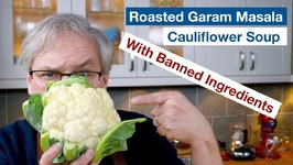 Roasted Garam Masala Cauliflower Soup - Banned Ingredient
