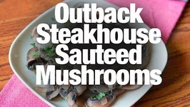 Outback Steakhouse Mushrooms