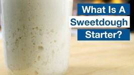What's A Sweetdough Starter? How To Convert Your Sourdough Starter