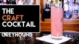 How To Make The Greyhound Cocktail / Easy Vodka Cocktails -Craft Cocktail