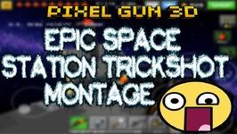Pixel Gun 3D - Epic Space Station Trickshot Montage
