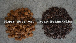 Why Do Tiger Nuts Beat Cacao Beans/Nibs? - Culinary Questions