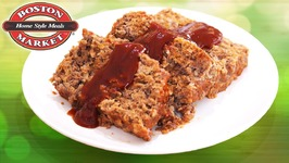 Boston Market Home-Style Meatloaf / Recipe Hack