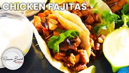 Chicken Fajitas - How To Make Chicken Fajitas Fast And Easy