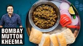 Bombay Mutton Keema Recipe - How To Make Mumbai Style Keema Pav - Mutton Recipe By Varun Inamdar