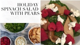 Holiday Spinach Salad With Pears