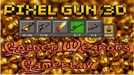 Pixel Gun 3D - Golden Weapons Gameplay