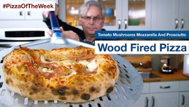 Wood Fired Pizza Cosí Recipe Tomato Mushrooms Mozzarella And Prosciutto