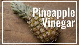 How To Make Real Vinegar