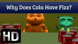 Educational Videos For Kids - Why Does Cola Have Fizz - Q And A