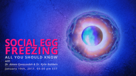 Social Egg Freezing, All You Should Know