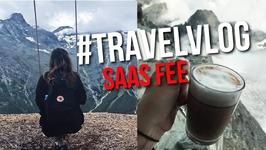 Travelvlog - Saas Fee