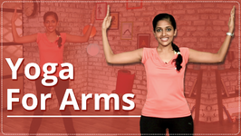 Arms Workout - Easy Yoga Workout Toned And Strong Arms
