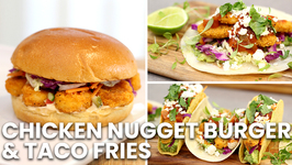 Easy 20 Minute Chicken Nugget Burger And Taco Fries