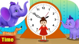 Time - Learning Songs For Kids
