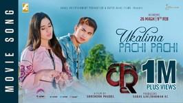 Ukalima Pachi Pachi - New Movie KRI Song 2018 - Ft. Anmol KC, Aditi Budhathoki