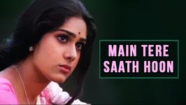 Main Tere Saath Hoon Tu Mere Saath Hai - Kavita Krishnamurthy Songs - Meenakshi Sheshadri Songs
