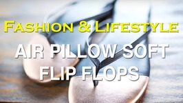 Fashion Tips By Shalini - Walking On Air Pillow Soft Flip Flops