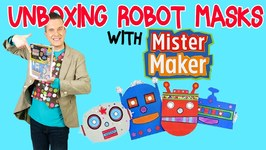 Unboxing Robot Masks With Mister Maker