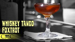 How To Make The Whiskey Tango Foxtrot Cocktail