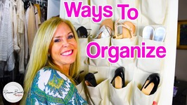 Organization Strategies - Shoes, Desk, Tips To Organize A Household